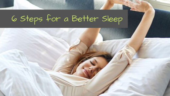6 Steps for a Better Sleep